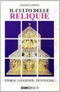 Copertina di 'Il culto delle reliquie'