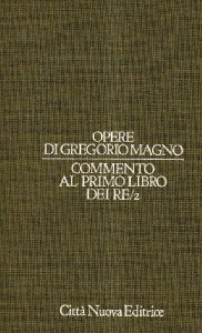 Copertina di 'Opere vol. VI/2 - Commento al Primo libro dei Re/2'