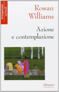 Copertina di 'Azione e contemplazione'