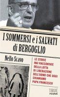 I sommersi e i salvati di Bergoglio - Nello Scavo