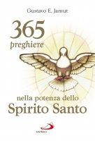365 preghiere nella potenza dello Spirito Santo - Gustavo Jamut E.