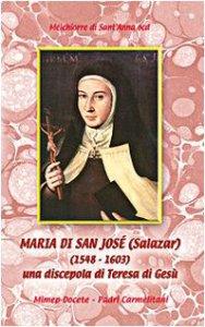Copertina di 'Maria de San José Salazar (1548-1603). Una discepola di Teresa di Gesù'