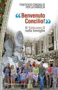 """Copertina di '""""Benvenuto Concilio!""""'"""