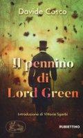 Il pennino di Lord Green - Cosco Davide