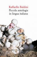 Piccola antologia in lingua italiana - Baldini Raffaello