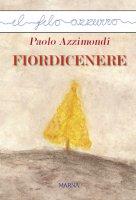 Fiordicenere - Paolo Azzimondi
