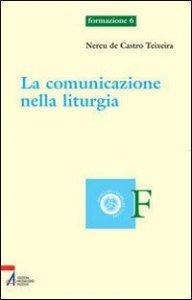 Copertina di 'La comunicazione nella liturgia'