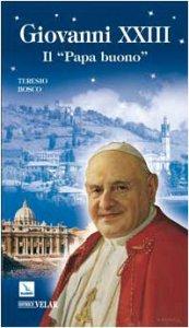 """Copertina di 'Giovanni XXIII. Il """"Papa buono""""'"""