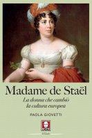 Madame de Staël - Paola Giovetti