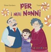Per i miei nonni - Elena Giordano