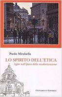 Lo spirito dell'etica - Paolo Mirabella