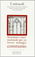 I miracoli. Communio n. 107 - AA.VV.