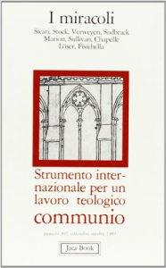 Copertina di 'I miracoli. Communio n. 107'