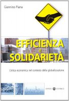Efficienza e solidarietà - Giannino Piana