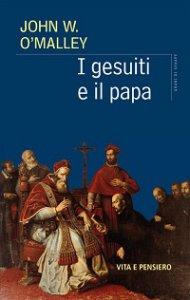 Copertina di 'I gesuiti e il papa'