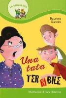 Una tata terribile - Sara Benecino, Maurizio Giannini