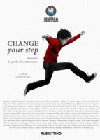 Change your step. 100 artisti. Le parole del cambiamento