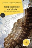 Semplicemente una storia dalla Sicilia aspra dell'entroterra - Quartararo Francesco
