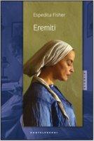 Eremiti - Espedita Fisher