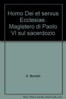 Homo Dei et servus Ecclesiae. Magistero di Paolo VI sul sacerdozio