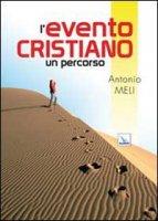 L'evento cristiano - Meli Antonio