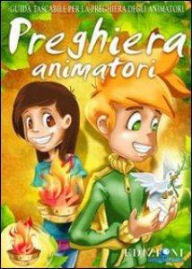 Copertina di 'Preghiera animatori'