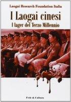 I laogai cinesi