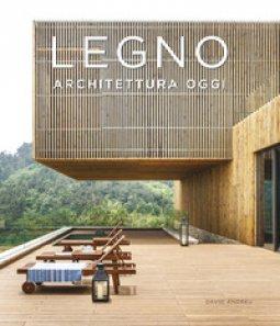 Copertina di 'Legno. Architettura oggi. Ediz. illustrata'