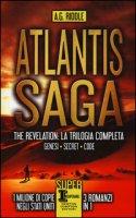 Atlantis Saga. The revelation. La trilogia completa: Genesi-Secret-Code - Riddle A. G.