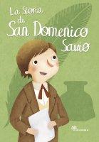 La storia di san Domenico Savio - Francesca Fabris