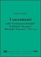 I sacramenti nelle «Costituzioni sinodali» di Richard «The Poor» (Riccardo «Il Povero») (1217) - Carpin Attilio