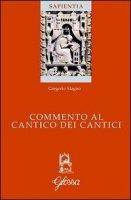 Commento al Cantico dei cantici - San Gregorio Magno