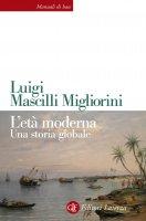 L'età moderna - Luigi Mascilli Migliorini