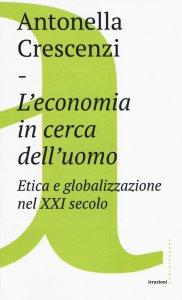 Copertina di 'L'economia in cerca dell'uomo'