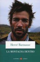 La montagna dentro - Barmasse Hervé