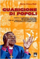 Guarigione di popoli - Rioli M. Chiara