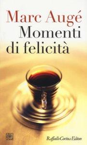 Copertina di 'Momenti di felicità'