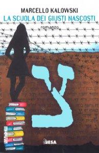Copertina di 'La scuola dei giusti nascosti'