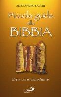 Piccola guida alla Bibbia - Sacchi Alessandro