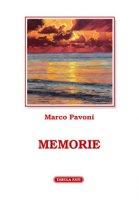 Memorie - Pavoni Marco