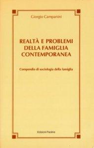 Copertina di 'Realtà e problemi della famiglia contemporanea. Compendio di sociologia della famiglia'