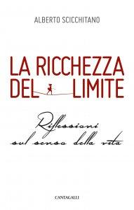 Copertina di 'La ricchezza del limite'