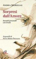 Sorpresi dall'amore - Andrea Mardegan