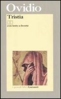 Tristia. Testo latino a fronte - Ovidio P. Nasone