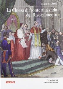 Copertina di 'Chiesa di fronte alla sfida del Risorgimento. (La)'