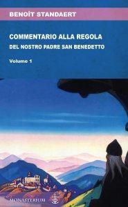 Copertina di 'Commentario alla regola del nostro santo padre Benedetto'