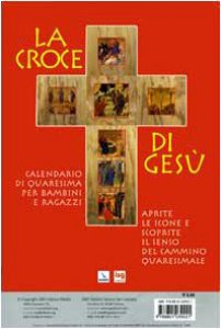 Copertina di 'La Croce di Gesù. Calendario di Quaresima per bambini e ragazzi'