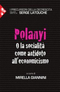 Copertina di 'Polanyi. O la socialità come antidoto all'economicismo'