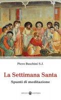 Settimana Santa - Buschini Piero