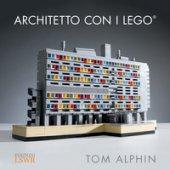 Architetto con i Lego - Alphin Tom